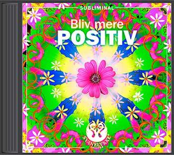 Brug subliminal CD for at blive mere positiv
